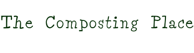 The Composting Place